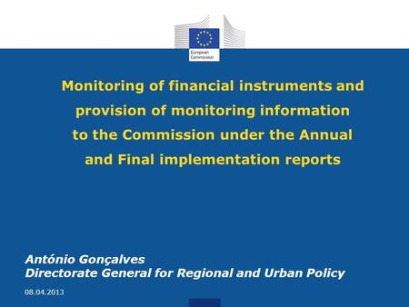 Monitoring of financial instruments and provision of monitoring information to the Commission under the Annual and Final implementation reports António.