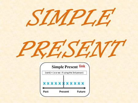 SIMPLE PRESENT link.