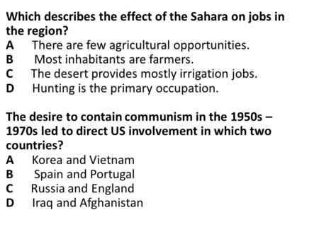 Which describes the effect of the Sahara on jobs in the region