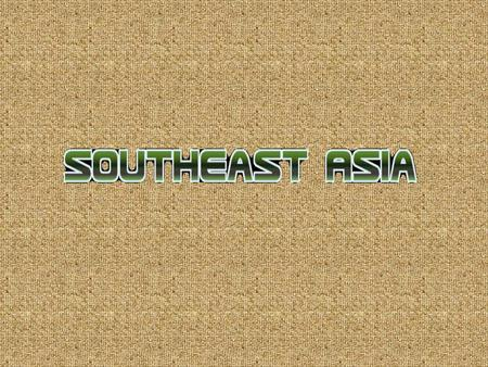 Southeast Asia Southeast Asia includes Myanmar, Thailand, Cambodia, Laos, Vietnam, Malaysia, Indonesia, Brunei, Singapore, and the Philippines SE Asia.