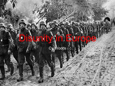 Disunity in Europe Cy Woods. SHATTERBELT A region with the potential for conflict because of ethnic, religious or political differences. ex. Cyprus, the.