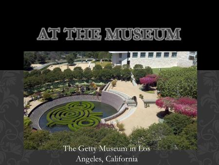 The Getty Museum in Los Angeles, California. PAINTINGS.