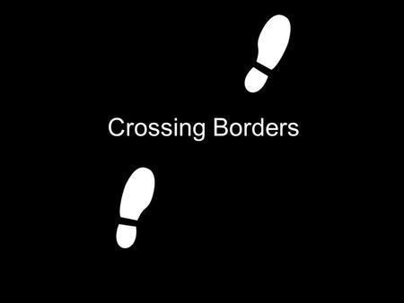 Crossing Borders. Concept We believe that across the borders we have things in common, by screening and distributing European films which British people.