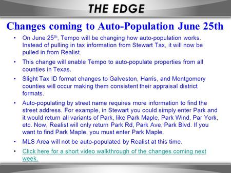 Changes coming to Auto-Population June 25th On June 25 th, Tempo will be changing how auto-population works. Instead of pulling in tax information from.