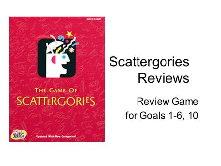 Scattergories Reviews Review Game for Goals 1-6, 10.
