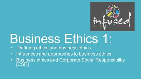 ethics and social responsibility explain role ethics and s Role morality is the tendency we have to use 33 short illustrated videos explain and explore behavioral ethics concepts and corporate social responsibility.