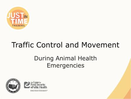 Traffic Control and Movement During Animal Health Emergencies.