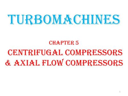 Introduction Compressor is a device used to produce large pressure rise ranging from 2.5 to 10 bar or more. A single stage compressor generally produce.