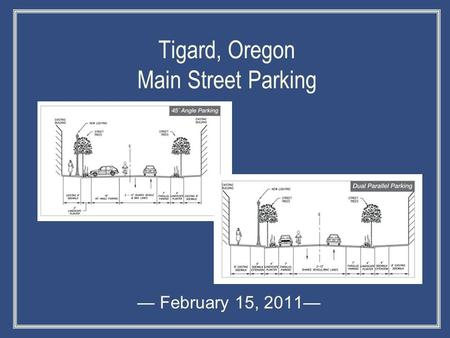 Tigard, Oregon Main Street Parking — February 15, 2011—