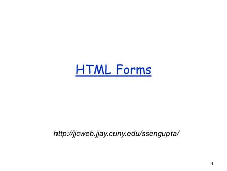 1 HTML Forms