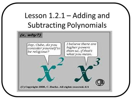 Lesson – Adding and Subtracting Polynomials