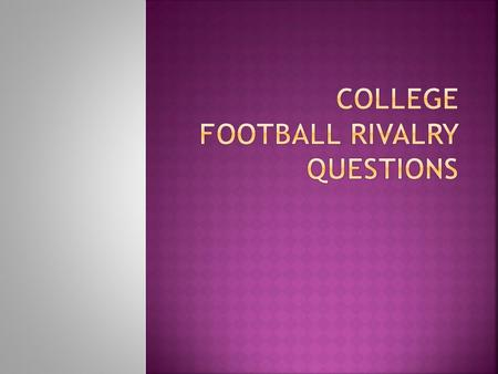 " After your table reads the ""College Football Rivalries"" article, discuss each questions and write down a uniform answer in your notebooks."