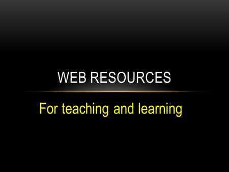 For teaching and learning WEB RESOURCES.  Vocabulary learning tool to make flashcards, quizzes and games. QUIZLET.