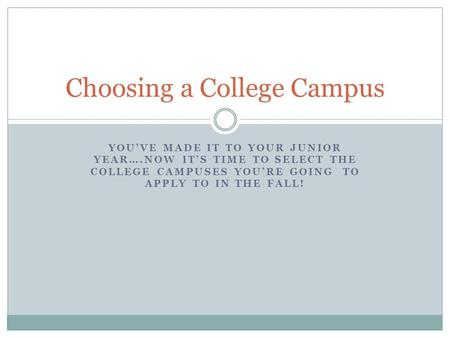 Choosing a College Campus