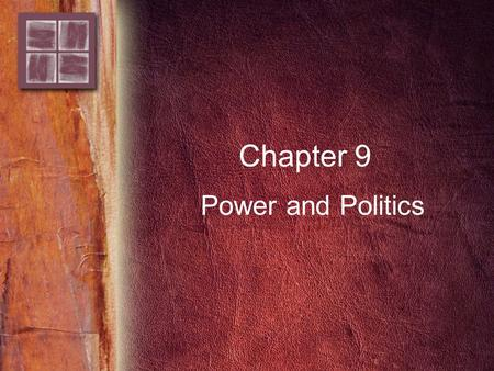 Chapter 9 Power and Politics. 2 Copyright © 2006 by Thomson Delmar Learning. ALL RIGHTS RESERVED. Purpose and Overview Purpose –To learn about the importance,