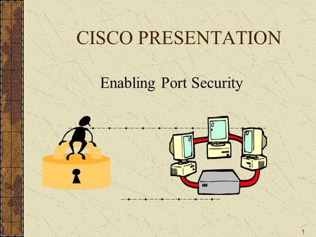 Enabling Port Security