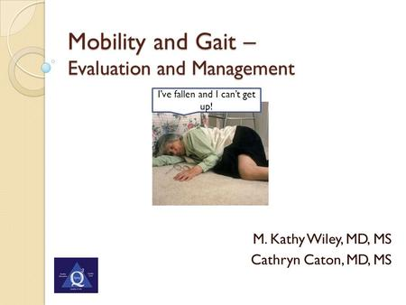 Mobility and Gait – Evaluation and Management