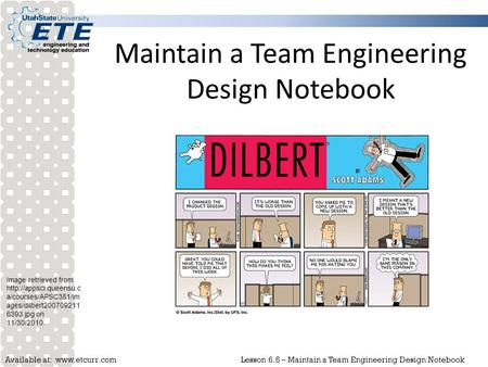 Available at:  6.5 – Maintain a Team Engineering Design Notebook Maintain a Team Engineering Design Notebook Image retrieved from