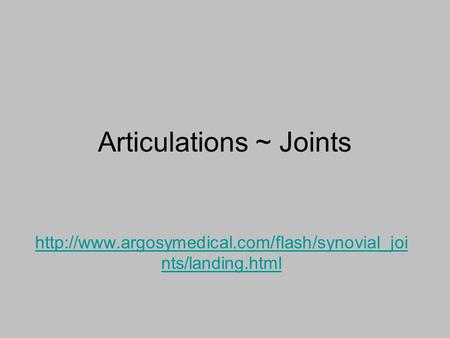 Articulations ~ Joints  nts/landing.html.