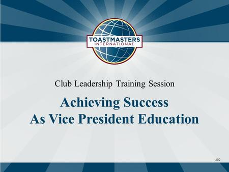 290 Club Leadership Training Session Achieving Success As Vice President Education.
