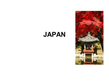 JAPAN. Geography: 1. Japan is a nation of islands in the Pacific Ocean. 2. There are four main islands and many smaller ones. 3. Physical features include.
