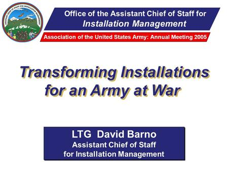 Transforming Installations for an Army at War