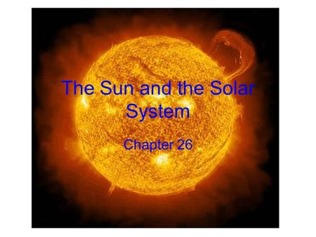 The Sun and the Solar System Chapter 26. 24.3 Sun's Size, Heat and Structure Diameter= 1,400,000 km or 868,000 miles –More than 3x the distance of Earth.