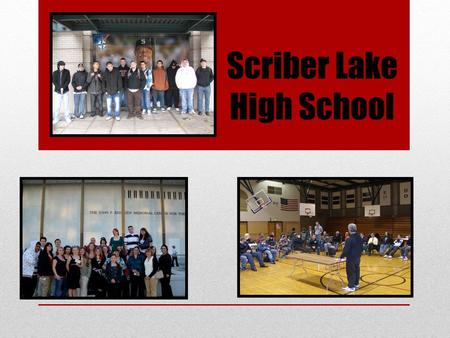 Scriber Lake High School. A High School of Choice Part of the Edmonds School District About 250 Students, Grades 9-12 Located in the Old Woodway H.S.