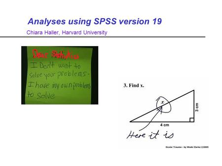 Analyses using SPSS version 19