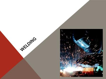 WELDING. NATURE OF WORK - Welders, cutters, solderers, and brazers held about 337,300 jobs in 2010 -Welders will either work outdoors or in a confined.