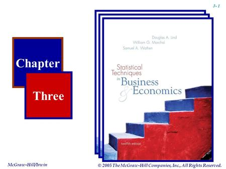 Chapter Three McGraw-Hill/Irwin © 2005 The McGraw-Hill Companies, Inc., All Rights Reserved. 3- 1.
