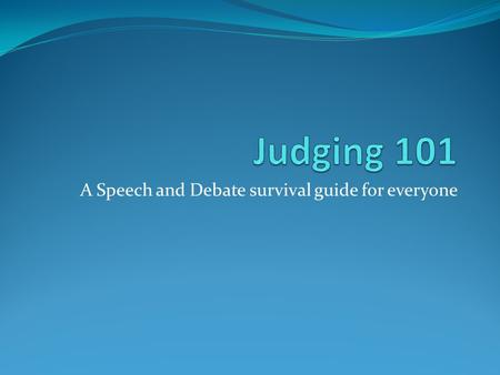 A Speech and Debate survival guide for everyone