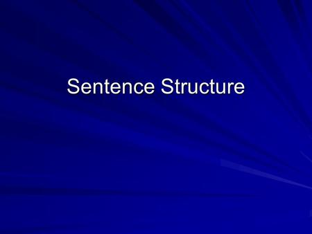 Sentence Structure. What is a Clause? A clause is a group of words that contains both and subject and verb. There are two clauses DEPENDENT and INDEPENDENT.