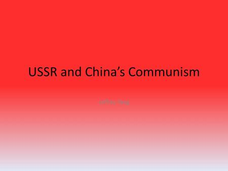 USSR and China's Communism Jeffrey Yang. Collectivization An advertisement for the Dazhai commune in Shanxi province of China Similarities A propaganda.