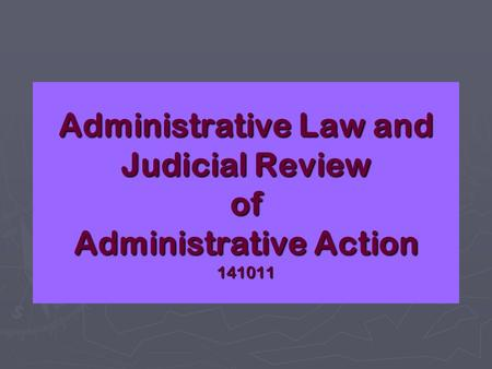 administrative law judicial review Into the early twentieth century, direct judicial review of administrative action was available only piecemeal — through writs like mandamus, in common law tort actions against officials, and in suits between private parties 31× 31.