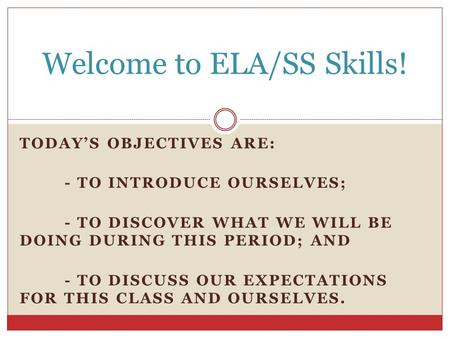 Welcome to ELA/SS Skills!