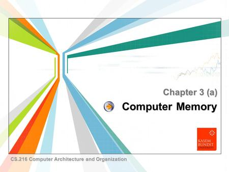 L/O/G/O www.themegallery.com Computer Memory Chapter 3 (a) CS.216 Computer Architecture and Organization.