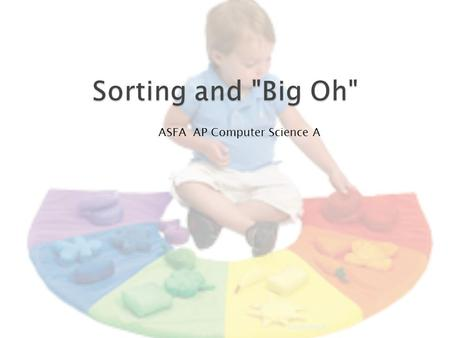 SortingBigOh ASFA AP Computer Science A. Big-O refers to the order of an algorithm runtime growth in relation to the number of items I. O(l) - constant.