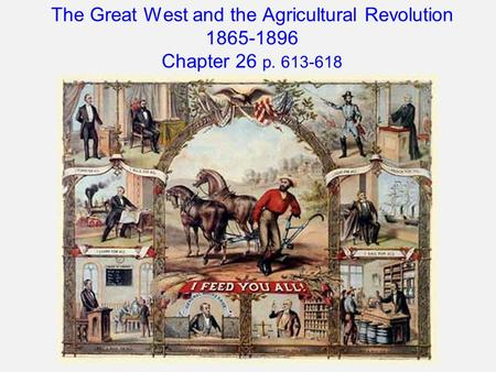 the great west and the agricultural