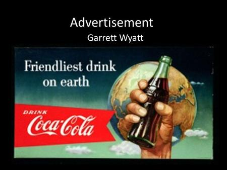 Advertisement Garrett Wyatt. What is the purpose of this ad?