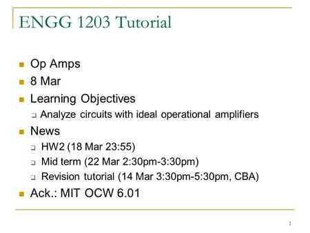 ENGG 1203 Tutorial Op Amps 8 Mar Learning Objectives News