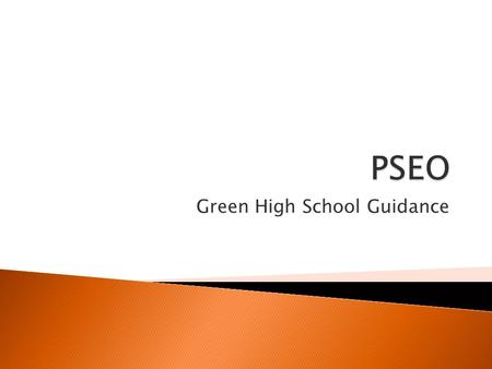 Green High School Guidance.  Students must be admitted by the university they plan to take classes at  Each college sets their own criteria  The most.