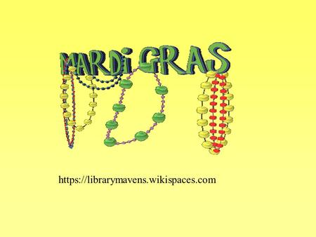 Https://librarymavens.wikispaces.com. Carnival refers to the season before Mardi Gras Day. Mardi Gras Day always falls on the Tuesday that is 46 days.