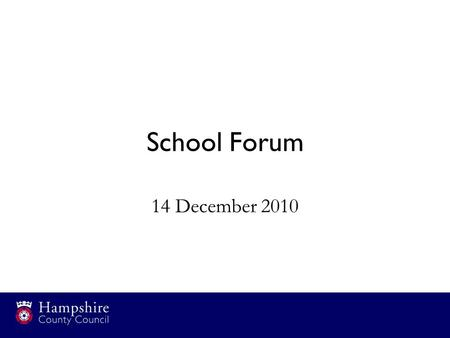 School Forum 14 December 2010. Budget 2011/12 Schools Funding announcement Schools budget 2010/11 Budget issues –Mainstreaming grants –Equal pay –Redundancy.