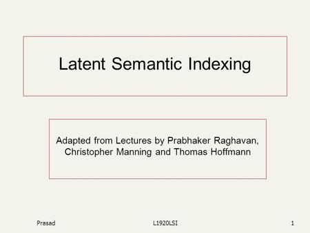 Latent Semantic Indexing