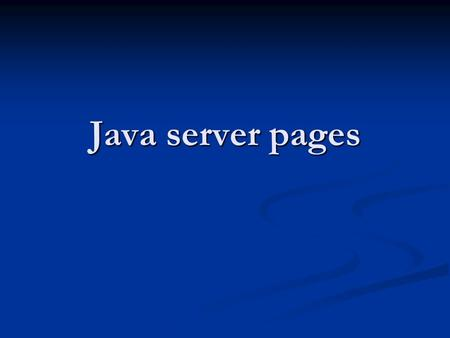 Java server pages. A JSP file basically contains HTML, but with embedded JSP tags with snippets of Java code inside them. A JSP file basically contains.