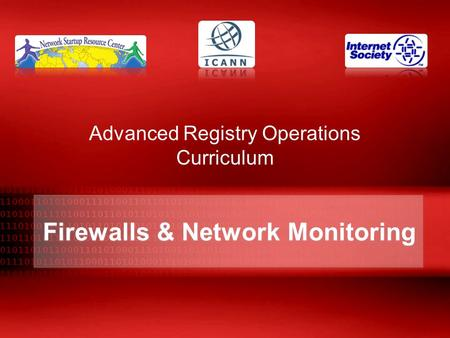 Firewalls & Network Monitoring Advanced Registry Operations Curriculum.