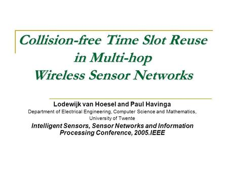 Collision-free Time Slot Reuse in Multi-hop Wireless Sensor Networks