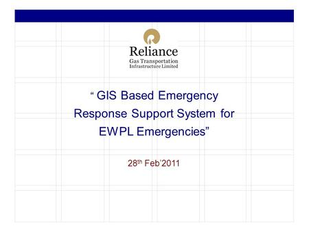 """ GIS Based Emergency Response Support System for EWPL Emergencies"""
