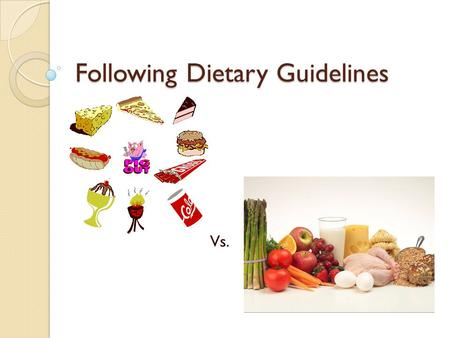 Following Dietary Guidelines